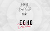 Echo 14 Font Family + Bonus Font Big Screenshot